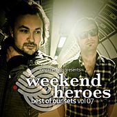 Weekend Heroes - Best of Our Sets Vol. 07 by Various Artists