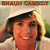 Play & Download Shaun Cassidy by Shaun Cassidy | Napster