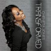 Play & Download Transformed by Cheneta Jones | Napster