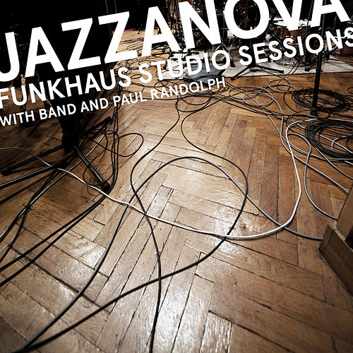 Play & Download Funkhaus Studio Sessions by Jazzanova | Napster