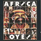 Africa Oyé ! by Various Artists