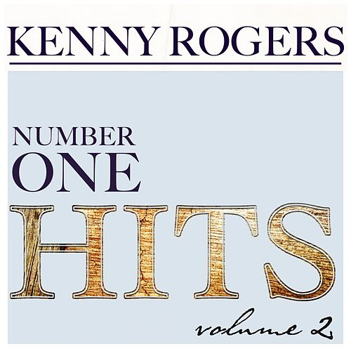 Kenny Rogers Number One Hits, Vol. 2 by Kenny Rogers