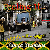 Play & Download Feeling It by Tanya Stephens | Napster