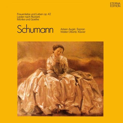 Robert Schumann: Lieder - Opp. 25, 42, 51, 64, 98a (Auger, Olbertz) by Walter Olbertz Arleen Auger