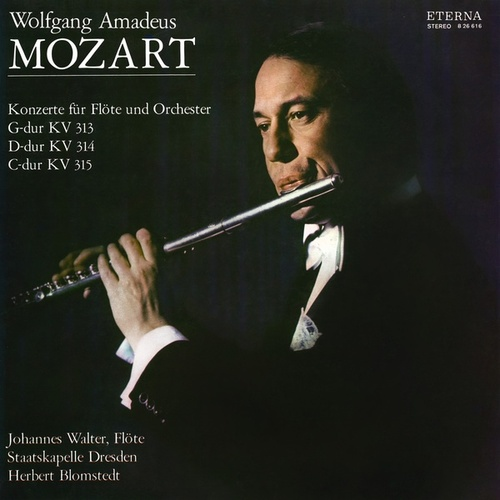 Wolfgang Amadeus Mozart: Flute Concertos Nos. 1 and 2 / Andante, K. 315 (Walter, Dresden Staatskapelle, Blomstedt) by Various Artists