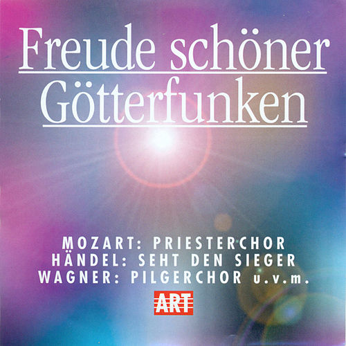 Play & Download Freude Schoner Gotterfunken by Various Artists | Napster