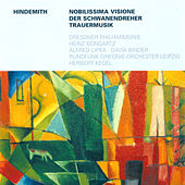 Play & Download HINDEMITH, P.: Nobilissima visione / Der Schwanendreher / Trauermusik (Bongartz, Kegel) by Various Artists | Napster
