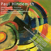 Play & Download HINDEMITH, P.: Nobilissima visione / Der Schwanendreher / Symphonic Metamorphosis (Bongartz, Lipka, Kegel, Suitner) by Various Artists | Napster