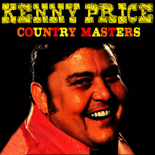 Play & Download Country Masters by Kenny Price | Napster