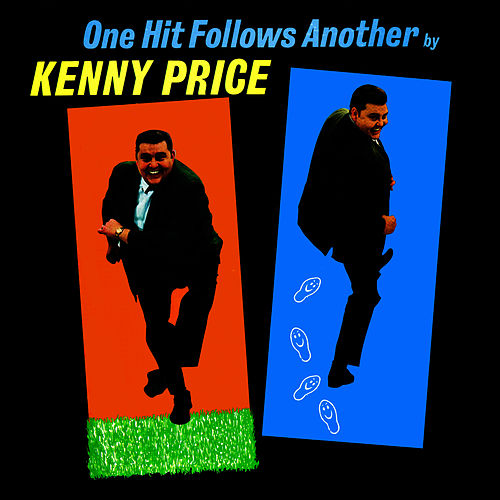Play & Download One Hit Follows Another by Kenny Price | Napster