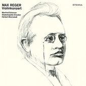 Play & Download Reger: Violin Concerto by Herbert Blomstedt Manfred Scherzer | Napster