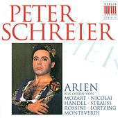 Opera Arias (Tenor): Schreier, Peter -Wolfgang Amadeus Mozart/ Otto Nicolai/ Georg Friedrich Händel / Richard Strauss / Gioacchino Rossini/ Albert Lortzing/ Claudio Monteverdi/ von Various Artists