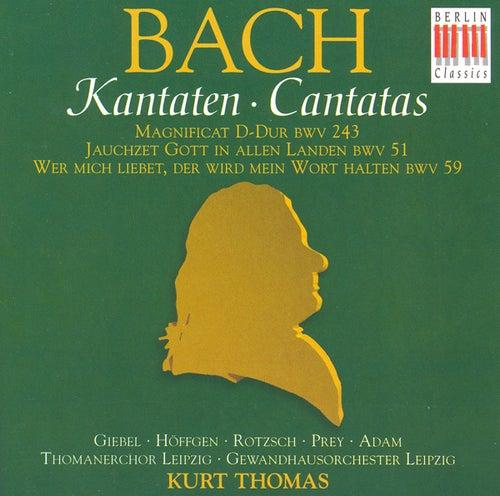 Play & Download Johann Sebastian Bach: Cantatas - BWV 51, 59, 243 / Magnificat (Thomas) by Various Artists | Napster