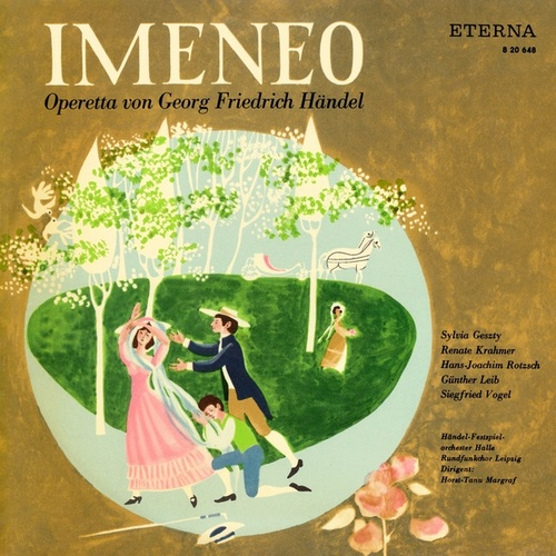 Play & Download Händel: Imeneo (Sung in German) [Opera] by Various Artists | Napster