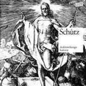 Schütz: Historia der frolichen und siegreichen Aufferstehung unsers einigen Erlosers und Seligmachers Jesu Christi von Various Artists
