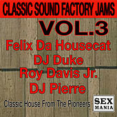 Play & Download Classic Sound Factory Jams - Vol. 3 by Various Artists | Napster