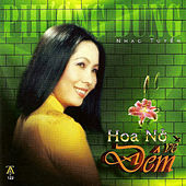 Hoa No Ve Dem by Phuong Dung