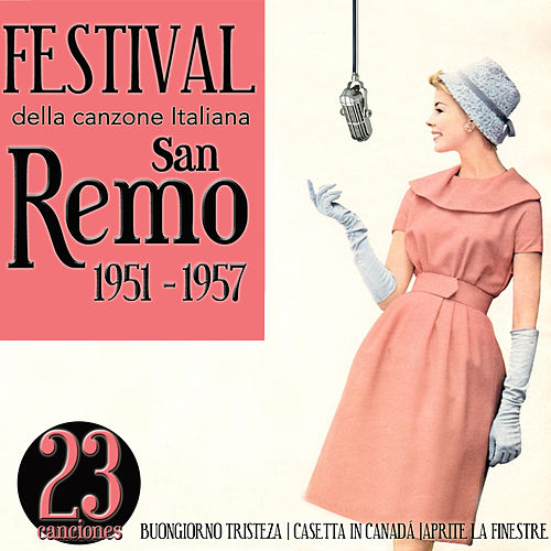 Play & Download Festival della canzone italiana. San Remo 1951 - 1957 by Various Artists | Napster