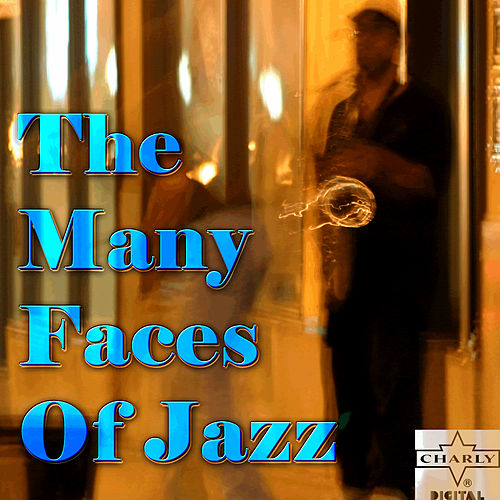 The Many Faces of Jazz by Various Artists