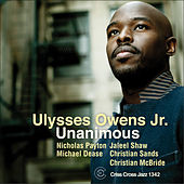 Play & Download Unanimous by Ulysses Owens Jr. | Napster