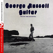 Guitar With Orchestra (Remastered) by George Russell