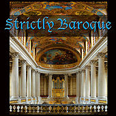 Play & Download Strictly Baroque by Various Artists | Napster