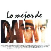 Play & Download Lo Mejor de Danny Rivera by Danny Rivera | Napster
