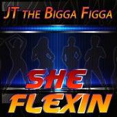 Play & Download She Flexing by JT the Bigga Figga | Napster