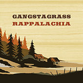 Rappalachia by Gangstagrass
