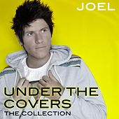 Play & Download Under the Covers: The Collection by Joel | Napster