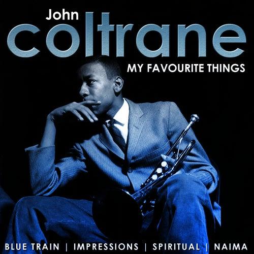 Play & Download My Favourite Things. John Coltrane by John Coltrane | Napster