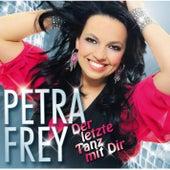 Der letzte Tanz mit Dir - Best of Hits zum Tanzen by Petra Frey