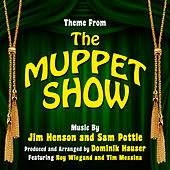 The Muppet Show - Theme from the TV Series By Jim Henson and Sam Pottle by Dominik Hauser