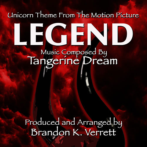 Play & Download 'The Unicorn Theme' from the Motion Picture- 'Legend' by Tangerine Dream | Napster