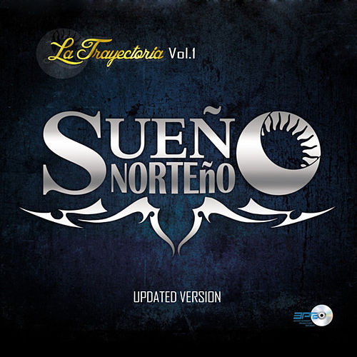 Play & Download La Trayectoria Vol. 1 (Updated Version) by Sueño Norteño | Napster