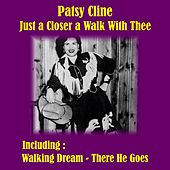 Just a Closer a Walk With Thee by Patsy Cline
