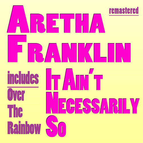 Play & Download It Ain't Necessarily So by Aretha Franklin | Napster