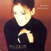 Play & Download Pilgrim by Ruthie Henshall | Napster