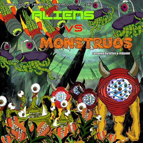 Play & Download Aliens Vs Montruos by Various Artists | Napster