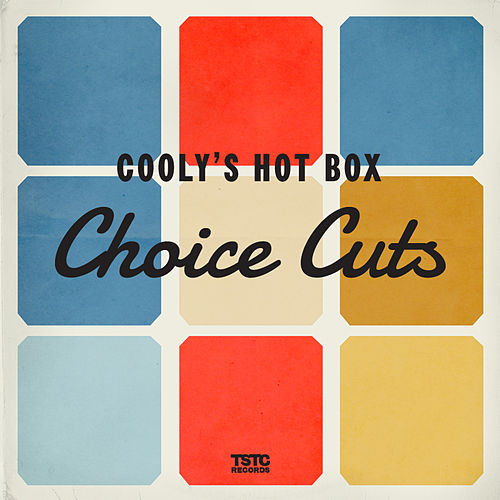 Choice Cuts by Cooly's Hot-Box