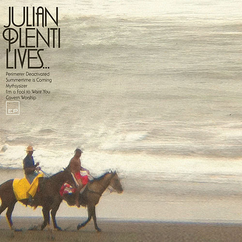 Play & Download Julian Plenti Lives... by Paul Banks | Napster