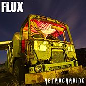 Play & Download Retrograding by Flux | Napster