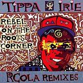 Rebel on the Roots Corner by RCola