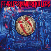 Play & Download Militia of the Lost by Fearless Vampire Killers   Napster