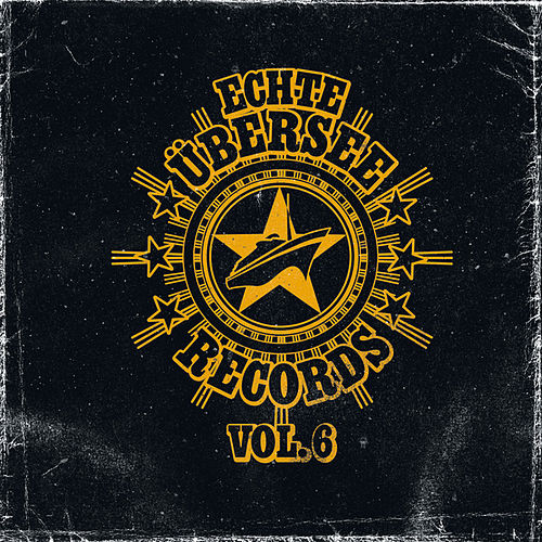 Echte Übersee Records Vol. 6 by Various Artists