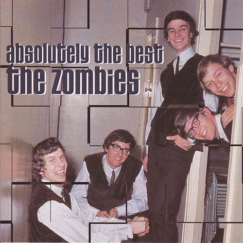 Play & Download Absolutely the Best by The Zombies | Napster