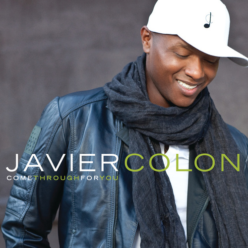 Come Through For You by Javier Colon