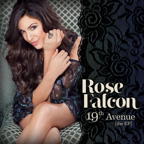 19th Avenue the EP by Rose Falcon
