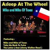 Play & Download Miles and Miles of Texas by Asleep at the Wheel | Napster