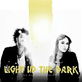 Play & Download Light Up the Dark by The Washington Projects | Napster